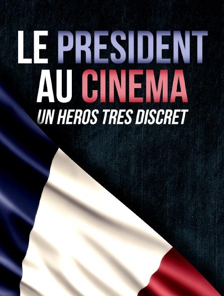 Le président au cinéma, un héros très discret