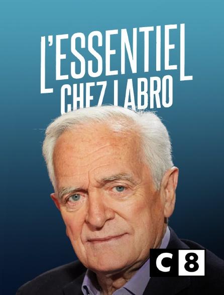 C8 - L'essentiel chez Labro