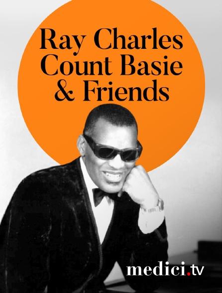 Medici - Ray Charles, Count Basie & Friends en concert à Jazz àAntibes