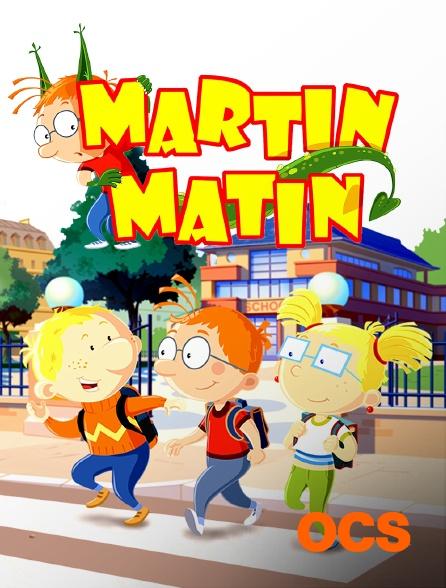OCS - Martin Matin