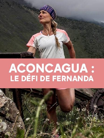 Aconcagua : le défi de Fernanda