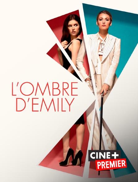 Ciné+ Premier - L'ombre d'Emily