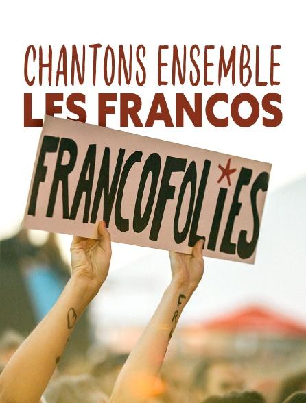 Chantons ensemble les Francos