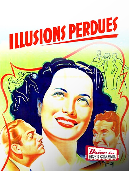 Drive-in Movie Channel - Illusions perdues