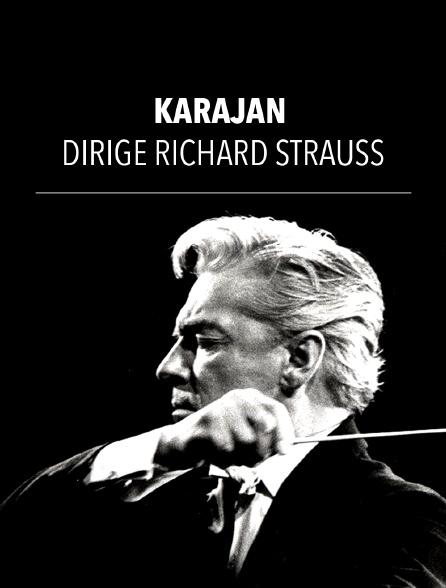 Karajan dirige Richard Strauss