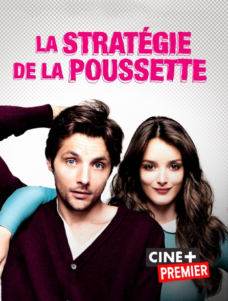 Ciné+ Premier - La stratégie de la poussette