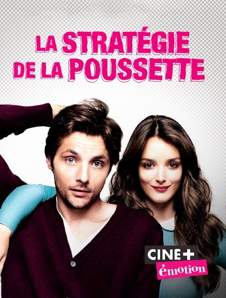 Ciné+ Emotion - La stratégie de la poussette