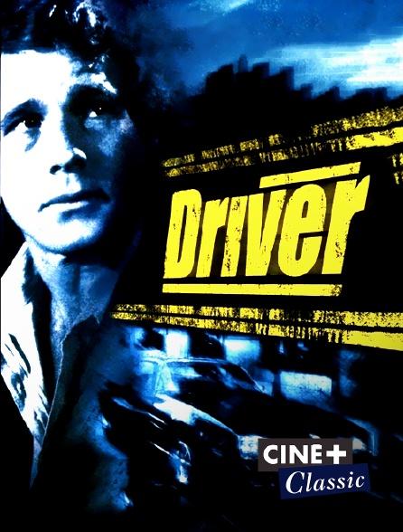 Ciné+ Classic - Driver