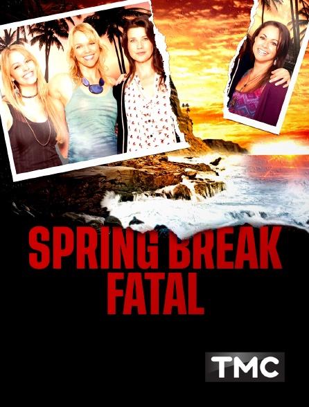 TMC - Spring Break fatal