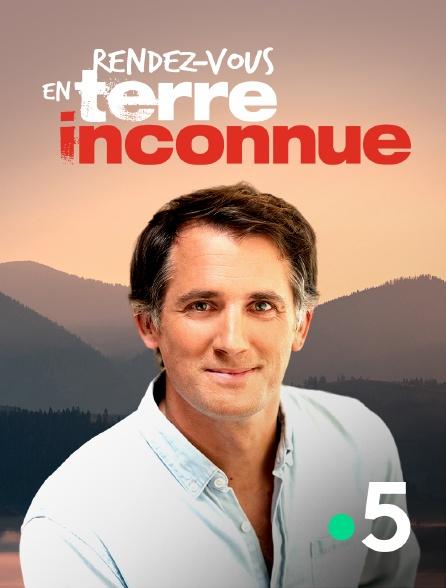 France 5 - Rendez-vous en terre inconnue