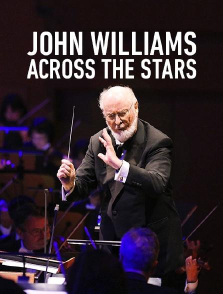 John Williams Across the Stars