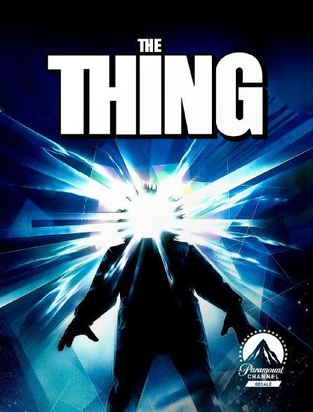Paramount Channel Décalé - The Thing
