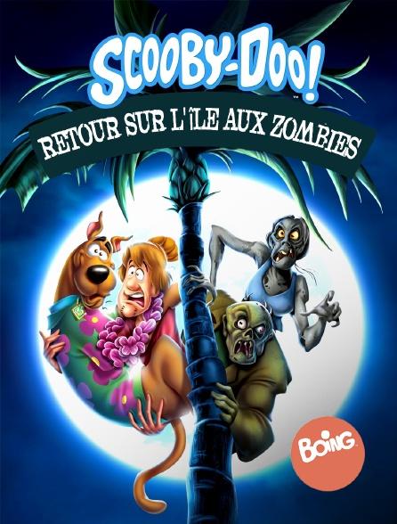 Boing - Scooby-Doo : Retour sur l'île aux zombies