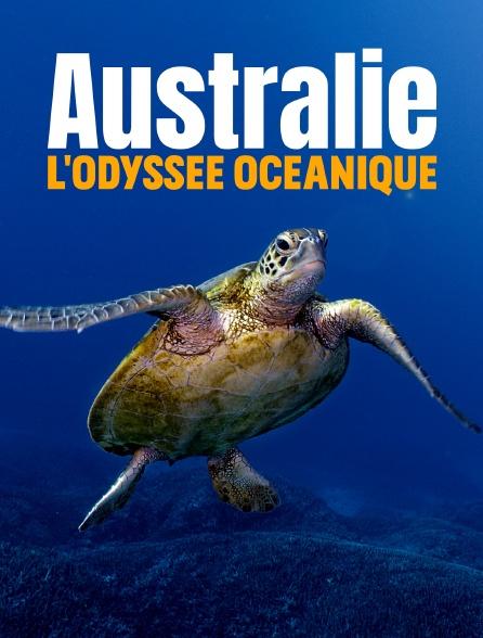 Australie, l'odyssée océanique