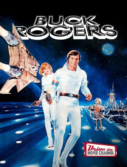 Drive-in Movie Channel - Buck Rogers