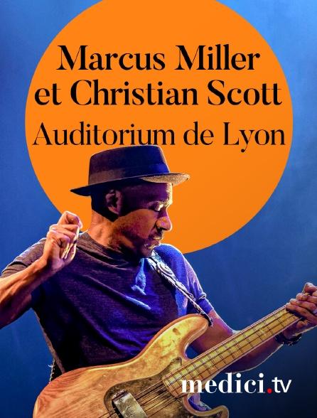 Medici - Marcus Miller et Christian Scott en concert àl'Auditorium de Lyon