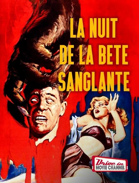 Drive-in Movie Channel - La Nuit de la Bête Sanglante