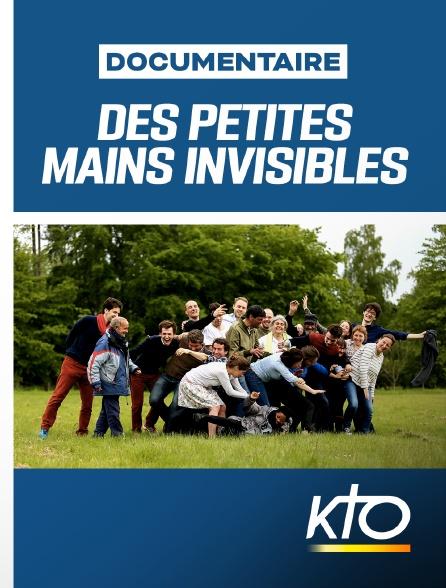 KTO - Des petites mains invisibles
