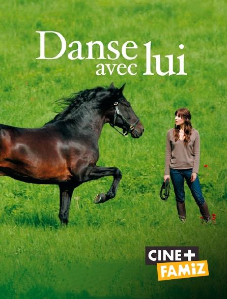 Ciné+ Famiz - Danse avec lui