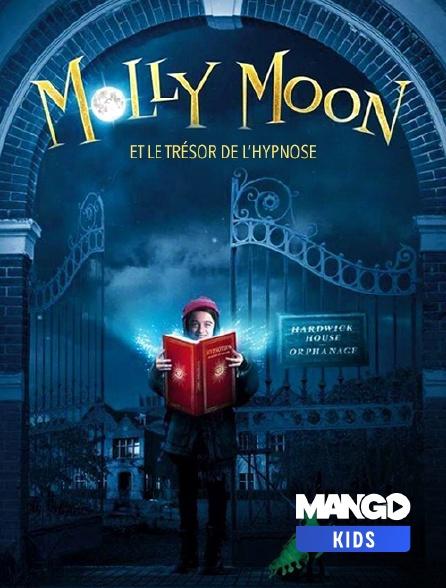 MANGO Kids - Molly moon et le livre magique de l'hypnose