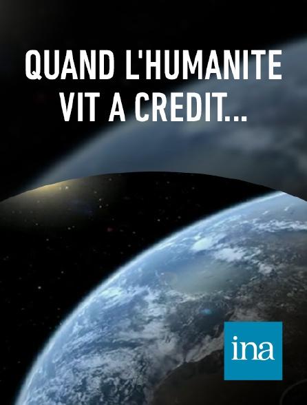 INA - La Terre à crédit : le jour du dépassement