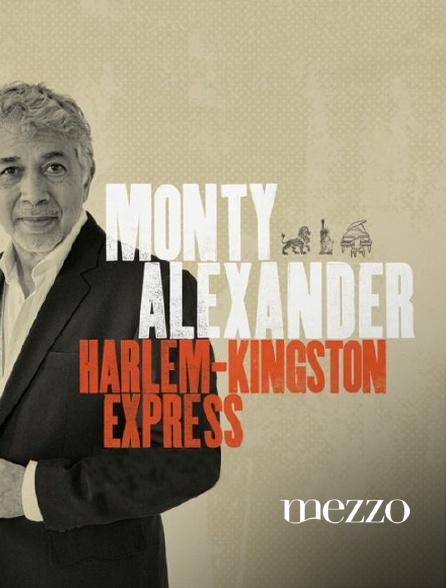 Mezzo - Monty Alexander & The Harlem Kingston Express