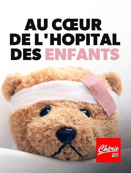 Chérie 25 - Au cœur de l'hôpital des enfants