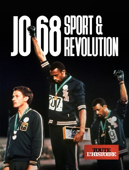 Toute l'histoire - J.O. de 1968 : sport & révolution