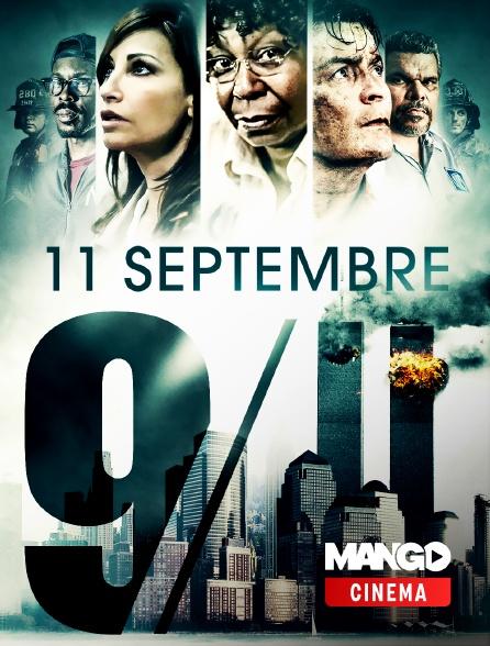 MANGO Cinéma - 11 septembre