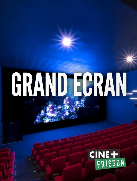 Ciné+ Frisson - L'instant cinéma
