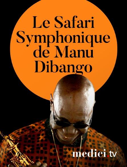 Medici - Le Safari Symphonique de Manu Dibango, en concert au Grand Rex
