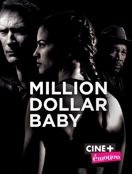Ciné+ Emotion - Million Dollar Baby