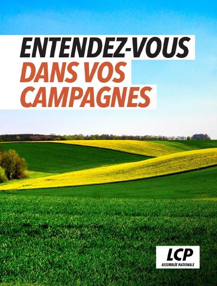 LCP 100% - Entendez-vous dans nos campagnes