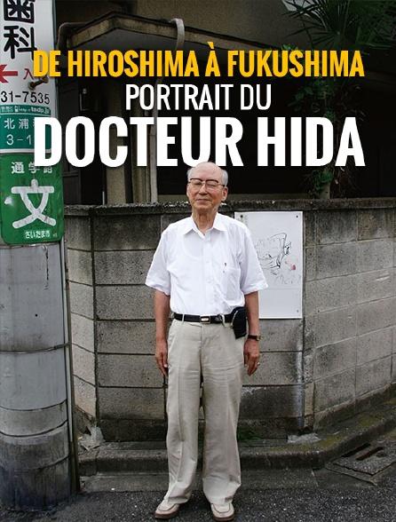 De Hiroshima à Fukushima, portrait du docteur Hida