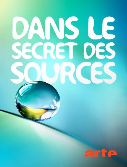 Arte - Dans le secret des sources