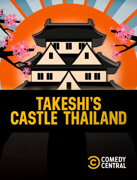 Comedy Central - Takeshi's Castle Thailand