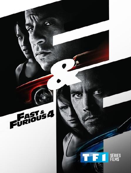 TF1 Séries Films - Fast & Furious 4
