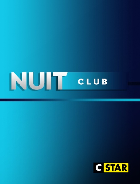 CSTAR - Nuit club