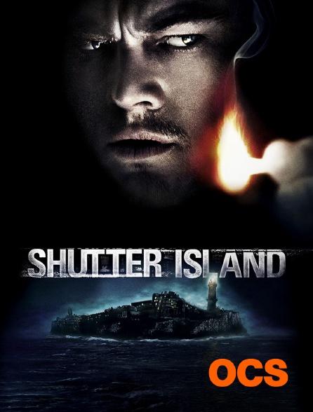OCS - Shutter Island