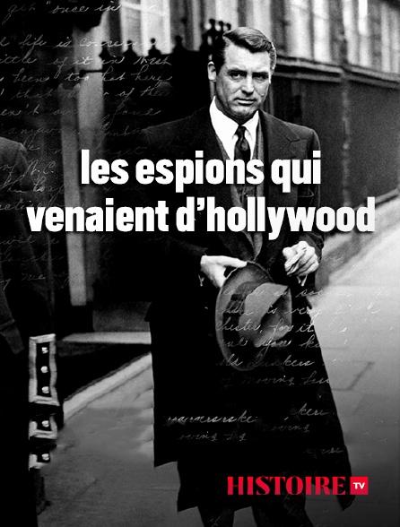 HISTOIRE TV - Les espions qui venaient d'Hollywood