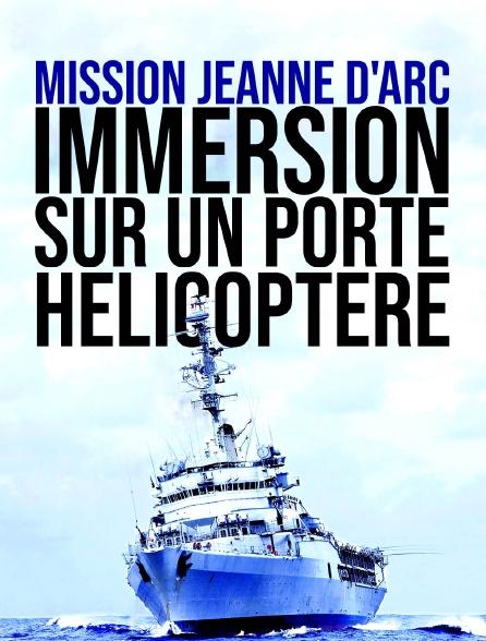 Mission Jeanne d'Arc : immersion sur un porte-hélicoptère