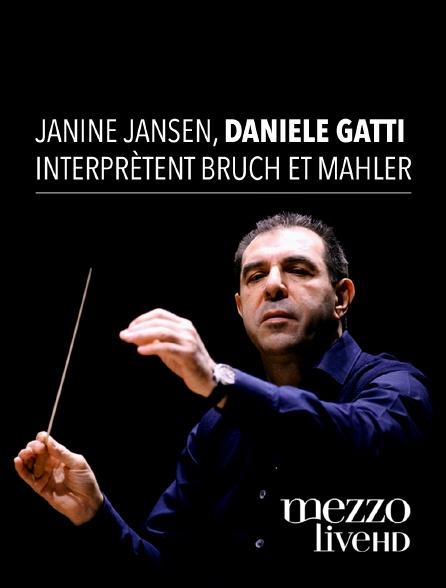 Mezzo Live HD - Janine Jansen, Daniele Gatti interprètent Bruch et Mahler