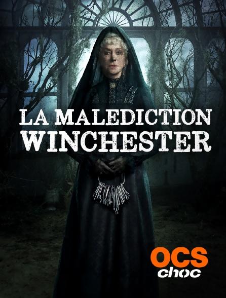 OCS Choc - La malédiction Winchester