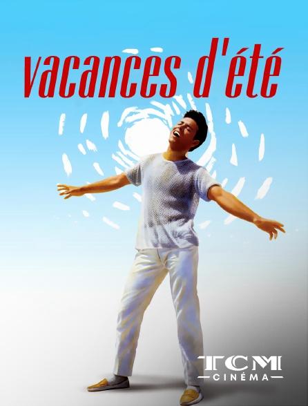 TCM Cinéma - Vacances d'été