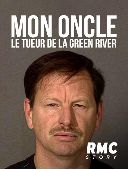RMC Story - Mon oncle, le tueur de la Green River
