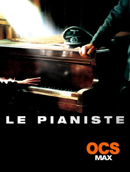 OCS Max - Le pianiste