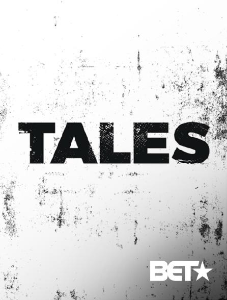 BET - Tales