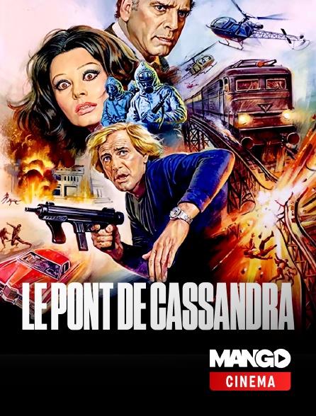 MANGO Cinéma - Le pont de Cassandra