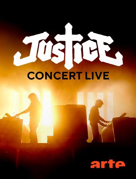 Arte - Justice Concert Live