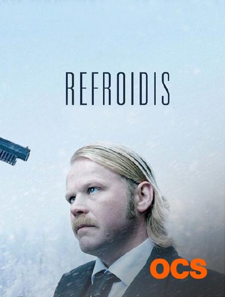 OCS - Refroidis